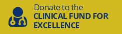 Donate to the Clinical Fund for Excellence